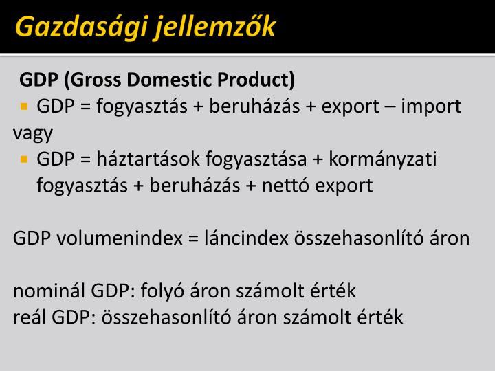 Gazdasági jellemzők