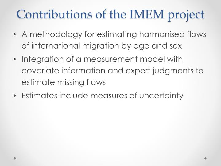 Contributions of the IMEM project