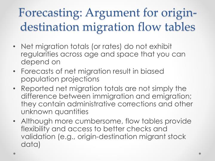 Forecasting: Argument for origin-destination migration flow tables