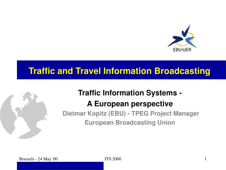 Traffic and Travel Information