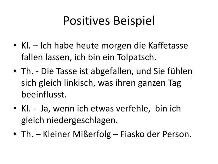 Positives Beispiel