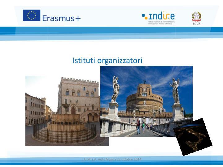 Istituti organizzatori