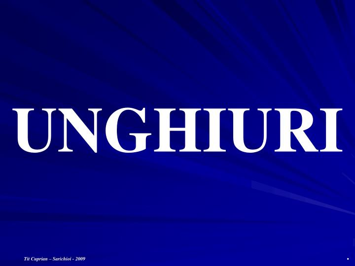 UNGHIURI