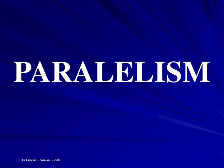 PARALELISM