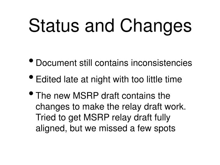Status and changes