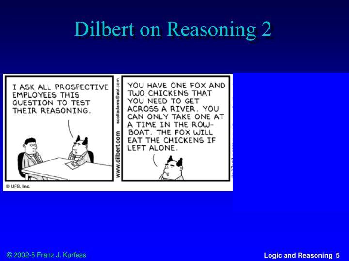 Dilbert on Reasoning 2