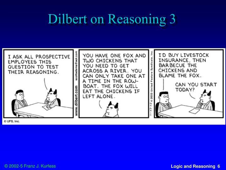 Dilbert on Reasoning 3