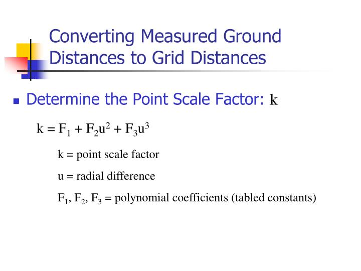 Converting Measured Ground Distances to Grid Distances