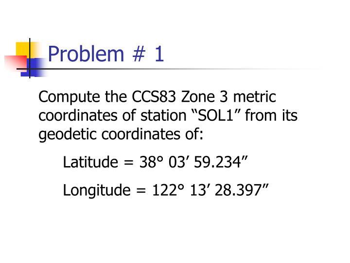 Problem # 1