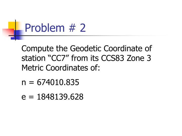 Problem # 2