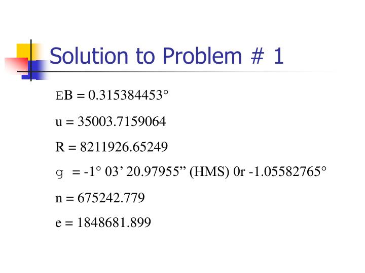 Solution to Problem # 1