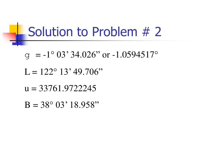 Solution to Problem # 2