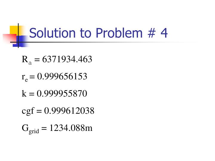 Solution to Problem # 4