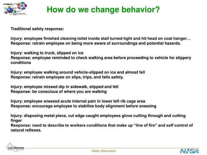 How do we change behavior?