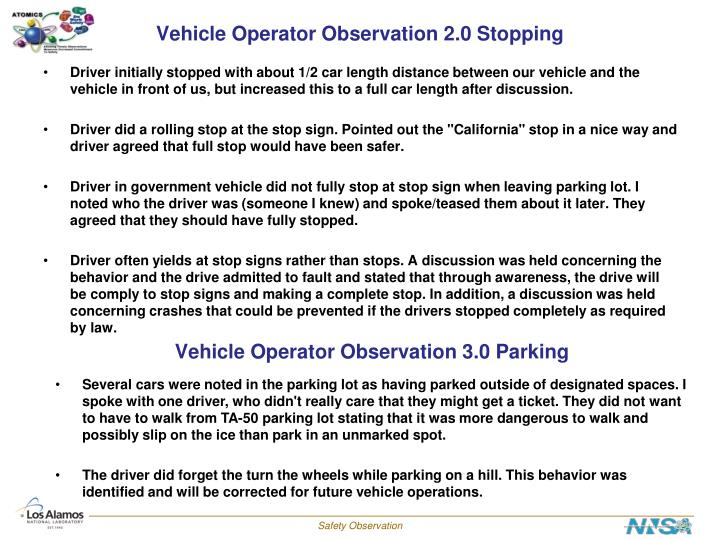 Vehicle Operator Observation 2.0 Stopping