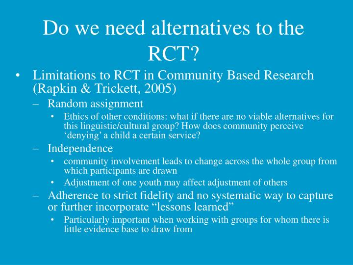 Do we need alternatives to the RCT?