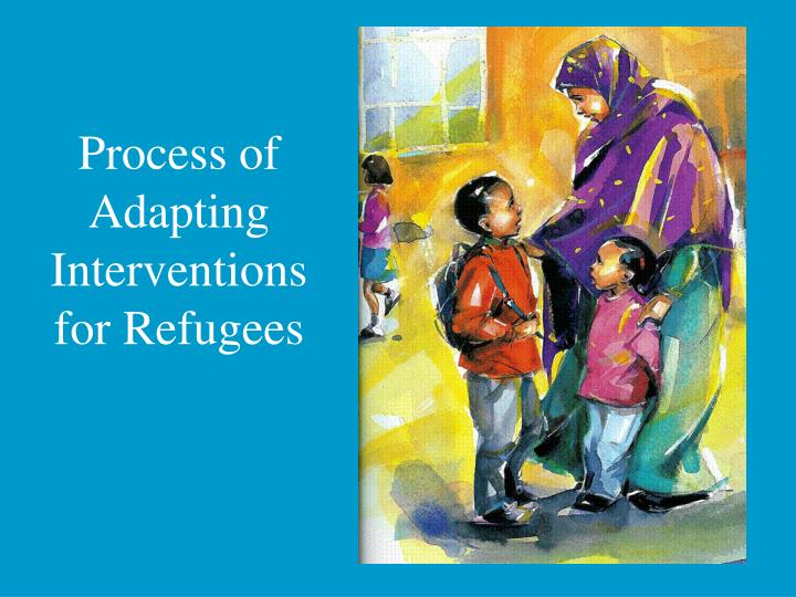 Process of Adapting Interventions for Refugees