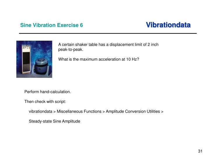 Sine Vibration Exercise 6