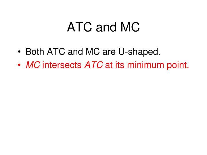 ATC and MC