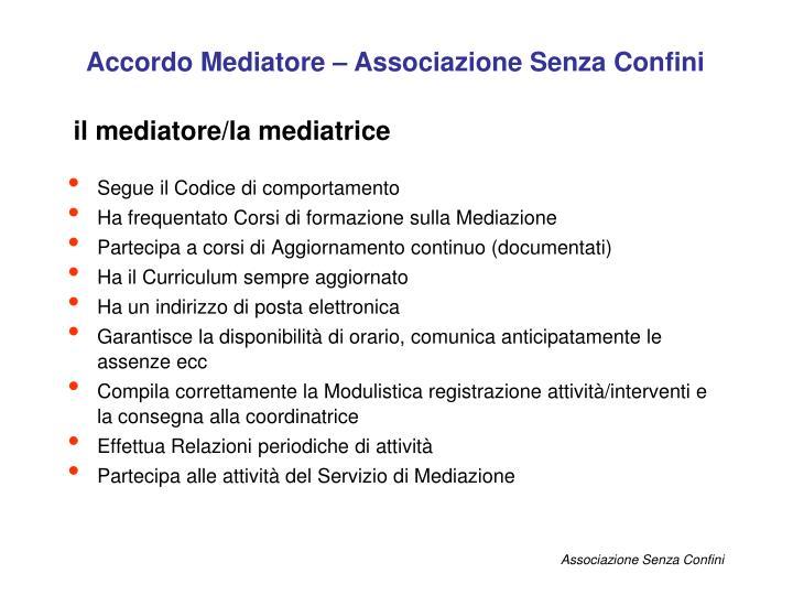 Accordo Mediatore – Associazione Senza Confini