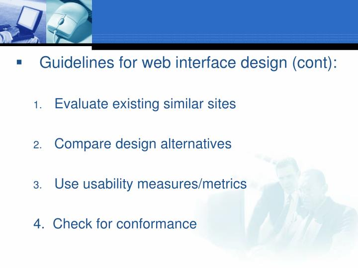 Guidelines for web interface design (cont):