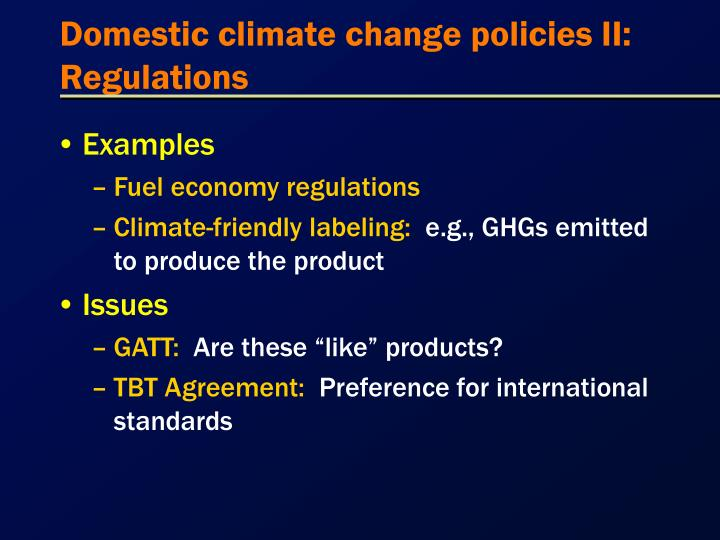 Domestic climate change policies II:  Regulations