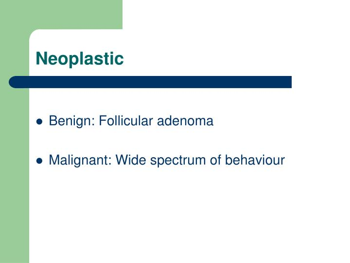 Neoplastic