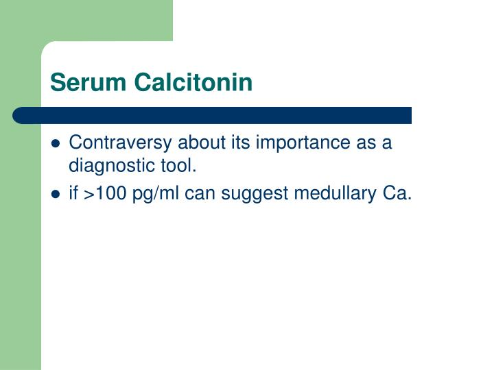 Serum Calcitonin