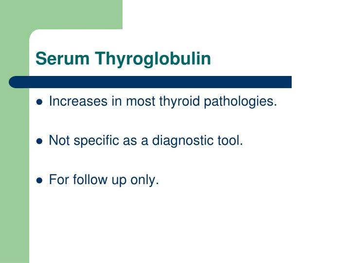 Serum Thyroglobulin