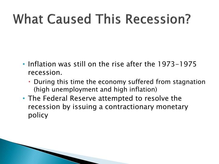 What caused this recession