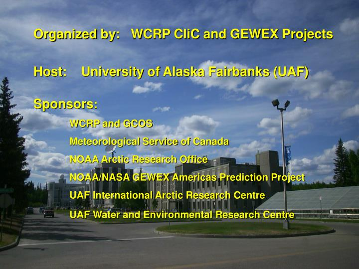 Organized by:   WCRP CliC and GEWEX Projects