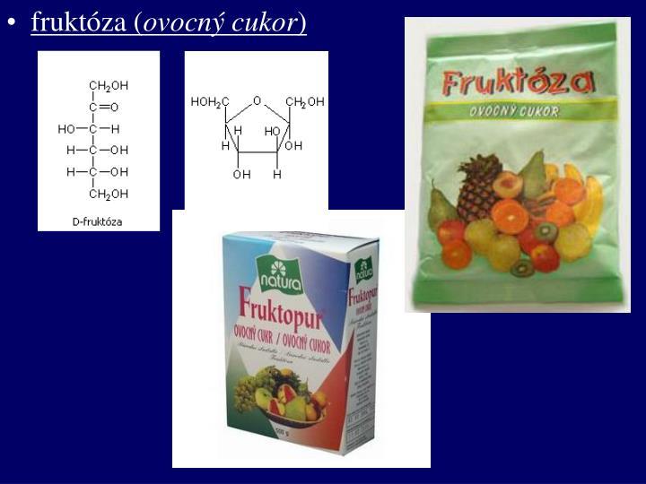 fruktóza (