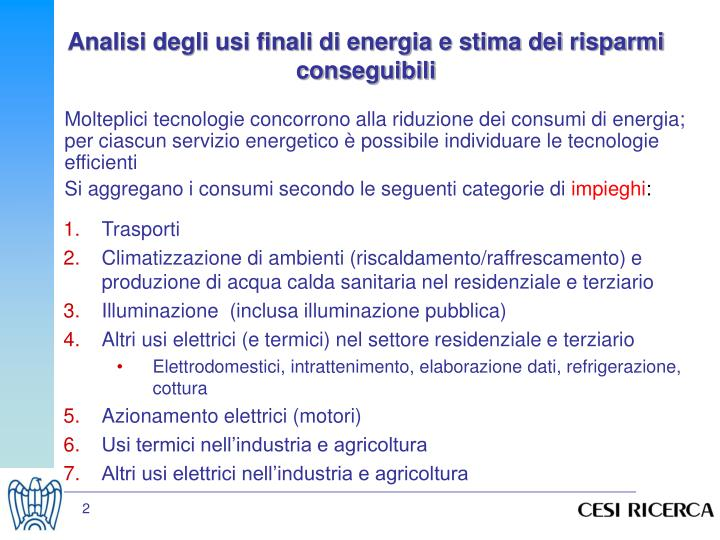 Analisi degli usi finali di energia e stima dei risparmi conseguibili