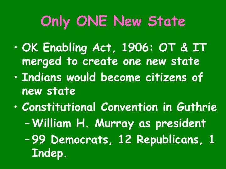 Only ONE New State