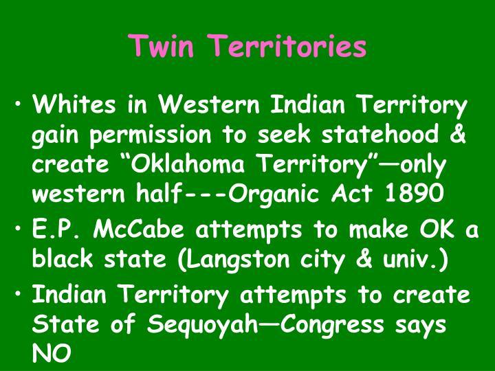 Twin Territories