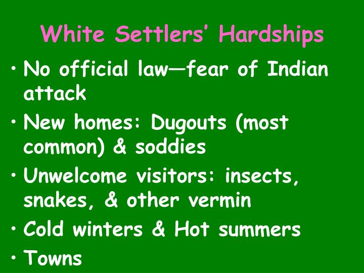 White Settlers' Hardships