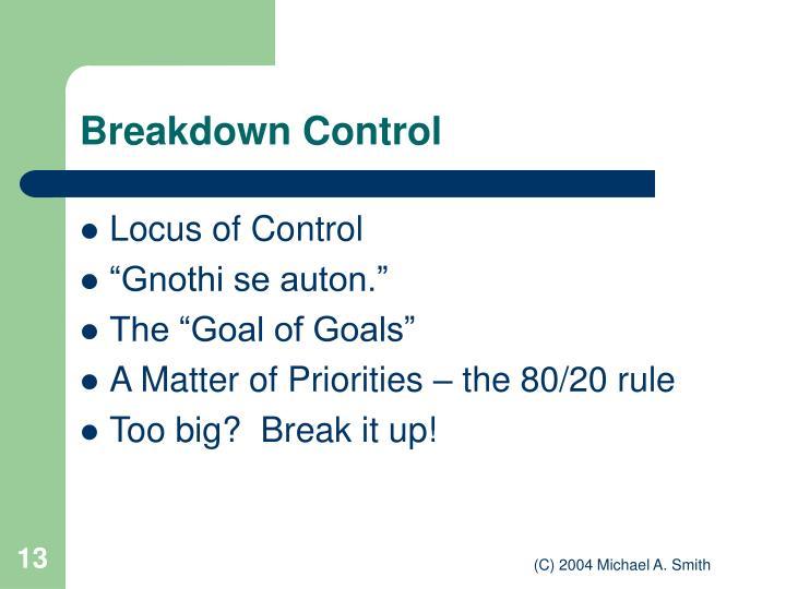 Breakdown Control