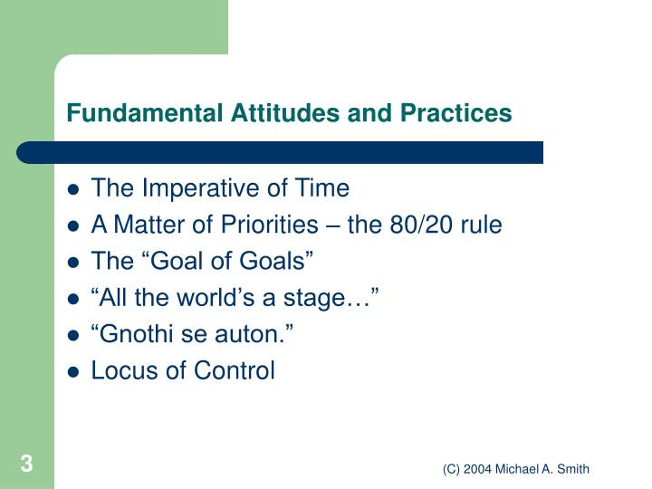 Fundamental attitudes and practices
