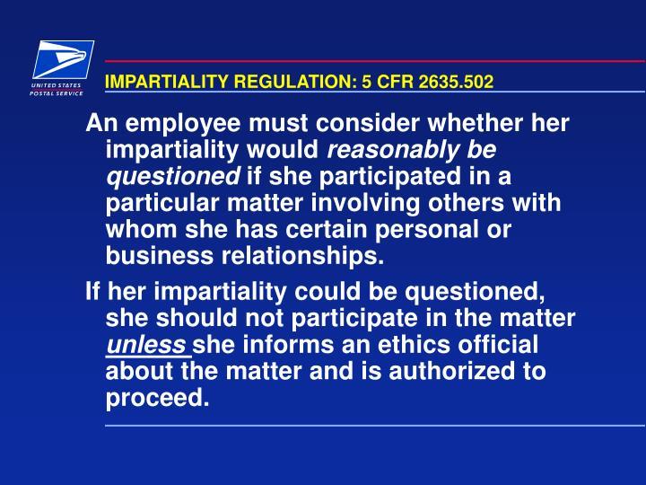 IMPARTIALITY REGULATION: 5 CFR 2635.502