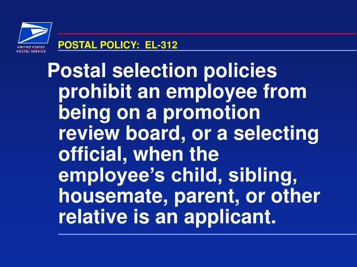 POSTAL POLICY:  EL-312