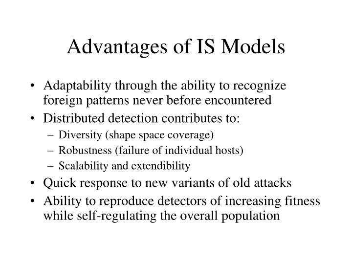 Advantages of IS Models