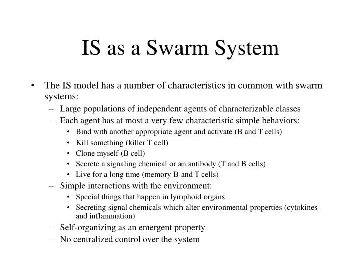 IS as a Swarm System