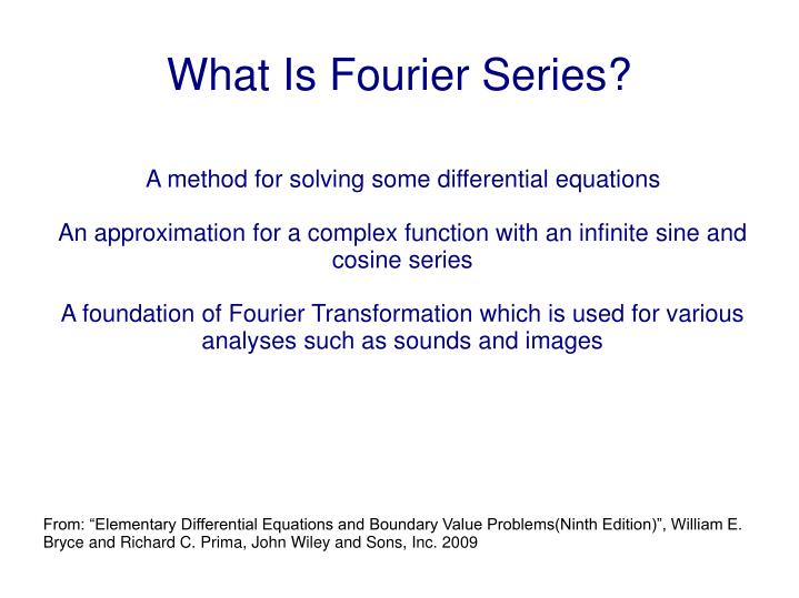 What is fourier series