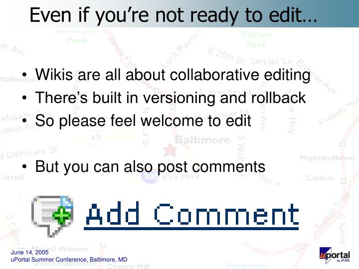 Wikis are all about collaborative editing