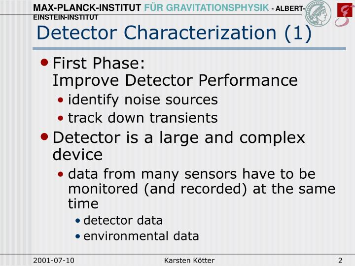 Detector Characterization (1)