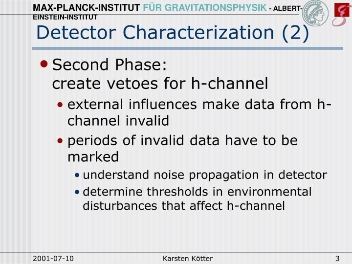 Detector Characterization (2)