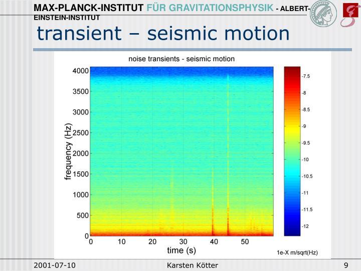 transient – seismic motion