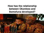 how has the relationship between okonkwo and ikemefuna developed