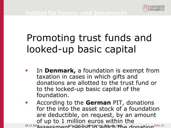 Promoting trust funds and looked-up basic capital