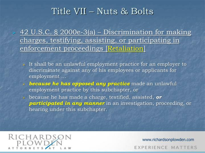 Title VII – Nuts & Bolts